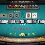 Tips Menang Baccarat Online Yang Tepat
